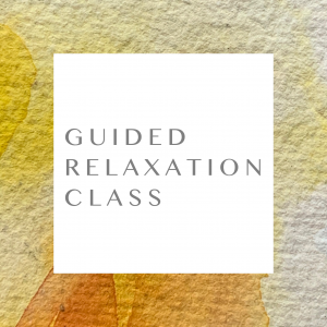 Guided Relaxation Class